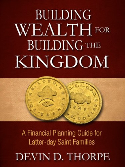 Building Wealth for Building the Kingdom (Paperback)