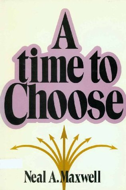 A Time to Choose (Hardback)