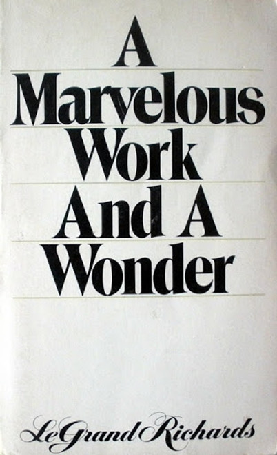 A Marvelous Work and a Wonder (Paperback)