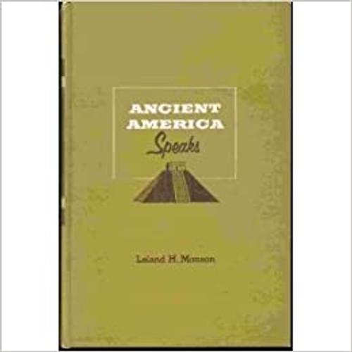 Ancient America speaks (Hardcover)