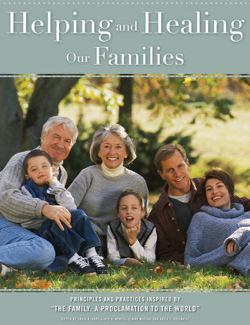 Helping and Healing Our Families (Hardcover)