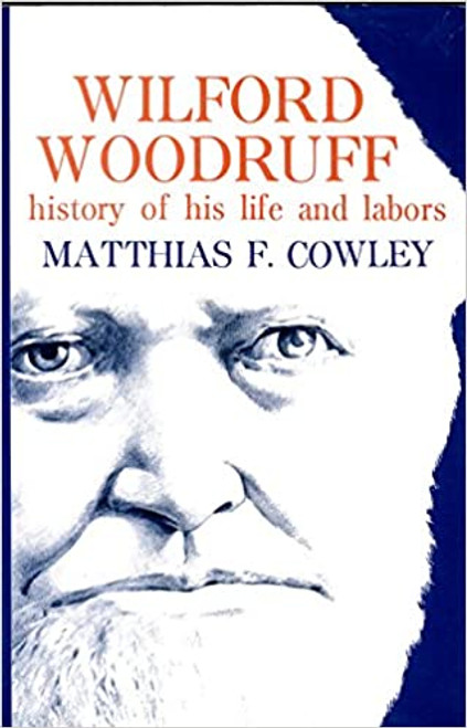 Wilford Woodruff History of His Life and Labor (Hardcover)