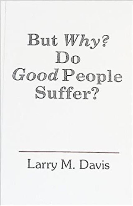 But Why? Do Good People Suffer? (Hardcover)