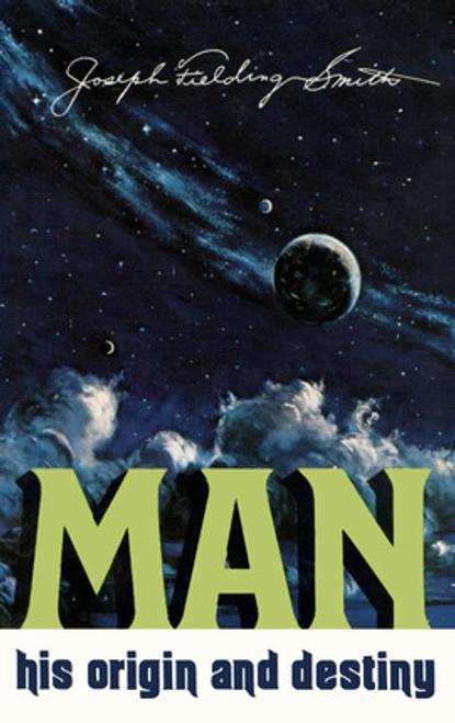 Man, His Origin and Destiny (Hardcover)