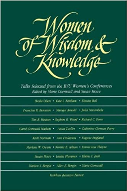 Women of Wisdom and Knowledge: Talks Selected from the Byu Women's Conferences  (Hardcover)