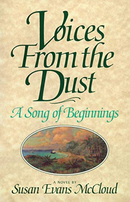Voices from the Dust: A Song of Beginnings (Paperback)
