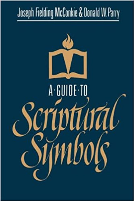 A Guide to Scriptural Symbols (Hardcover)
