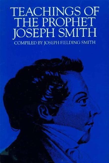 Teachings of the Prophet Joseph Smith  (Paperback)