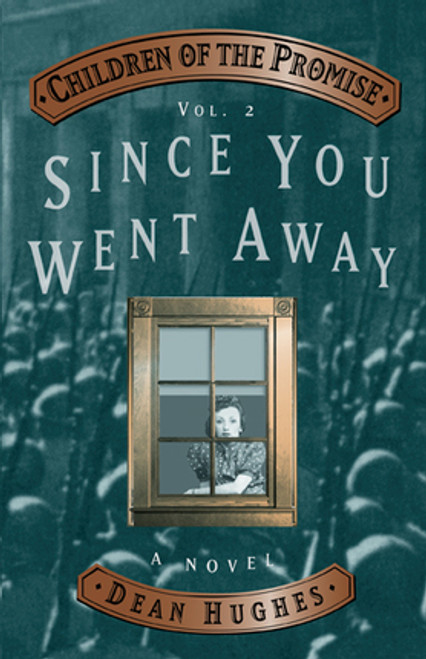 Children of Promise Volume 2: Since You Went Away (Paperback)
