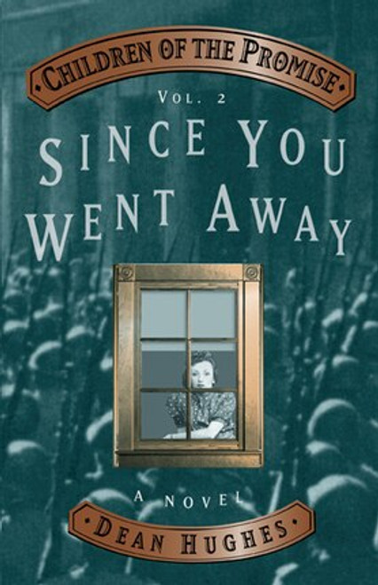 Children of Promise Volume 2: Since You Went Away (Hardcover)