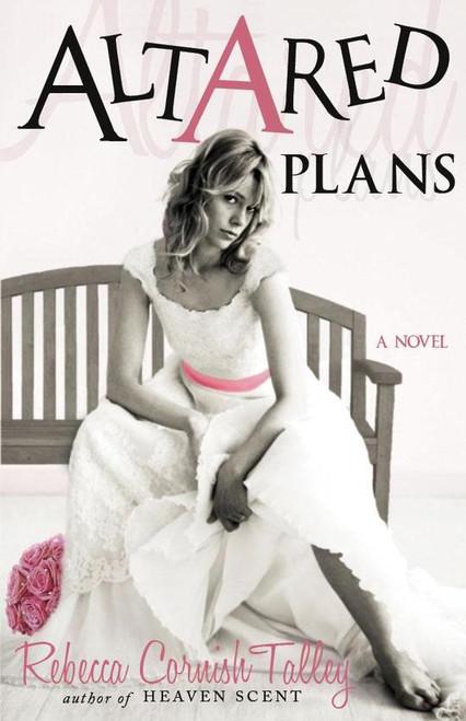 Altared Plans (Paperback)
