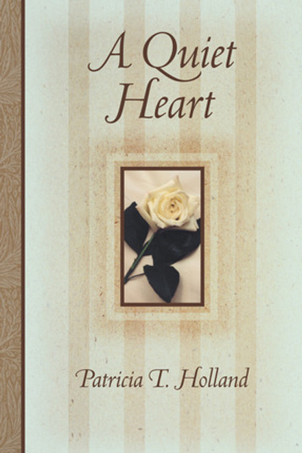 A Quiet Heart (Hardcover)