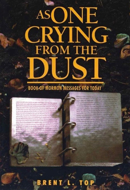 As One Crying from the Dust: Book of Mormon Messages for Our Day (Hardcover)
