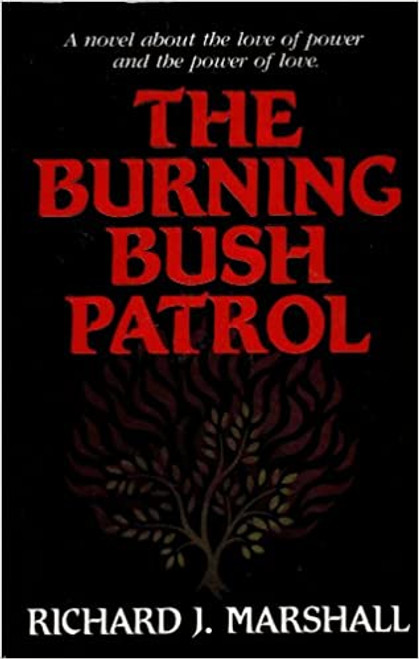 Burning Bush Patrol (Paperback)