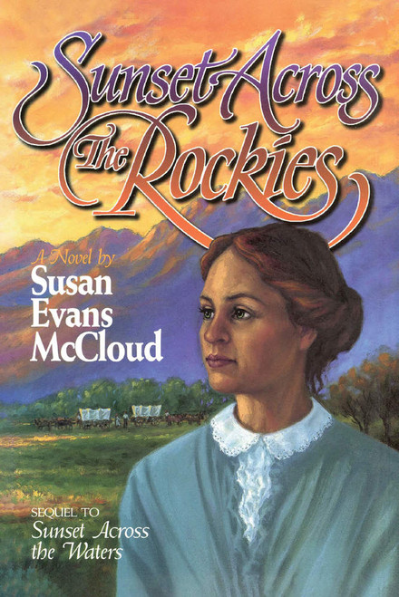 Sunset Across the Rockies (Hardcover)