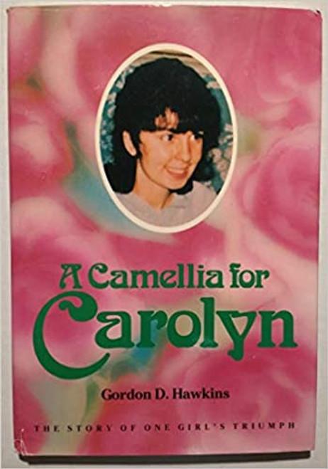 A Camellia for Carolyn (Hardcover)