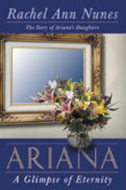 Ariana: A Glimpse of Eternity  (Paperback)