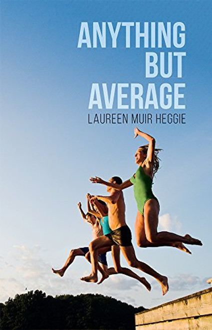 Anything But Average (Paperback)