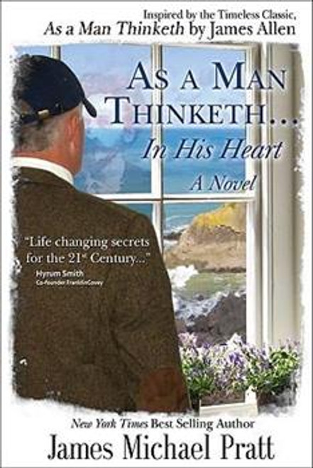 As a Man Thinketh...in His Heart (Paperback)