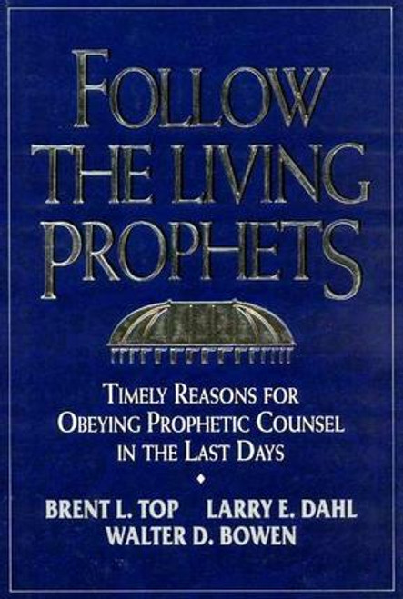 Follow the Living Prophets (Hardcover)