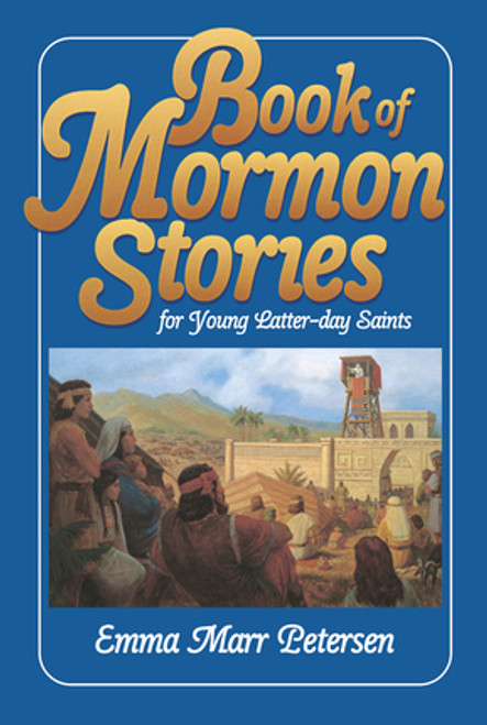 Book of Mormon Stories for Young Latter-day Saints (Hardcover)