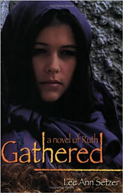 Gathered: A Novel of Ruth (Paperback)