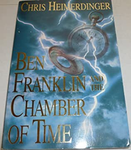 Ben Franklin and the Chamber of Time  (Paperback)