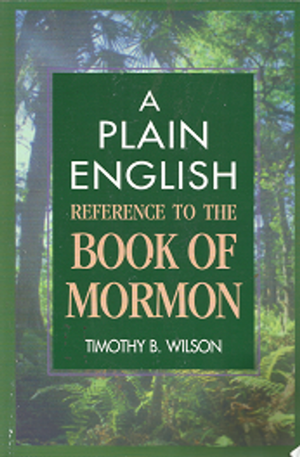 A Plain English Reference to the Book of Mormon (Paperback)