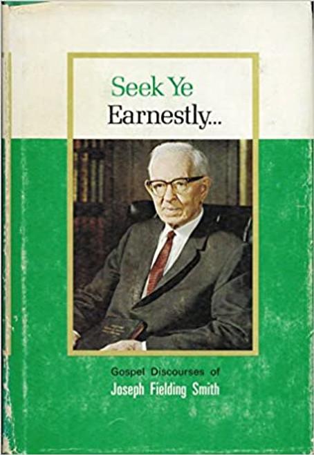 Seek Ye Earnestly (Hardcover)