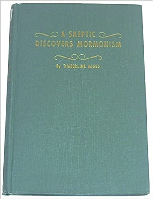 A Skeptic Discovers Mormonism (Hardcover)