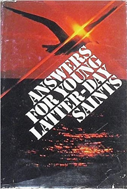 Answers for young Latter-day Saints Hardcover – January 1, 1977