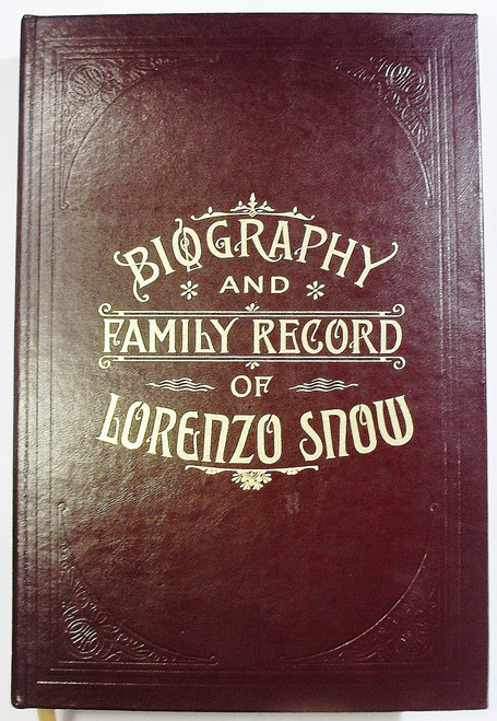 Biography and Family Record of Lorenzo Snow(Hardcover)
