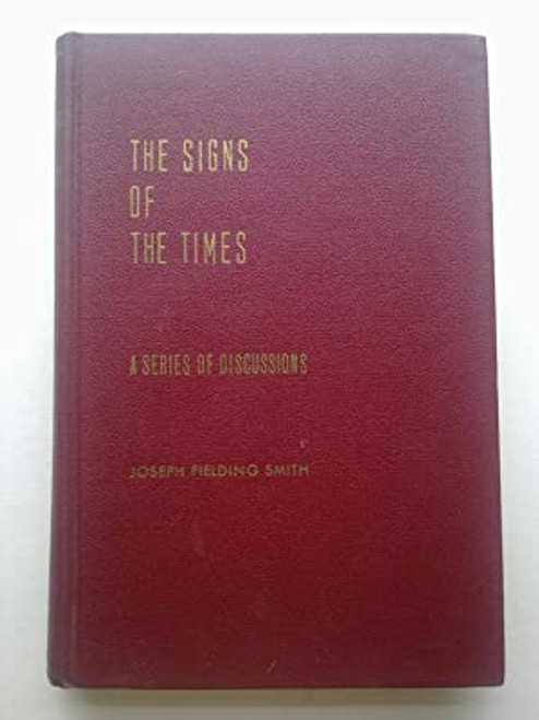 The Signs of the Times: a Series of Discussions (Hardcover)