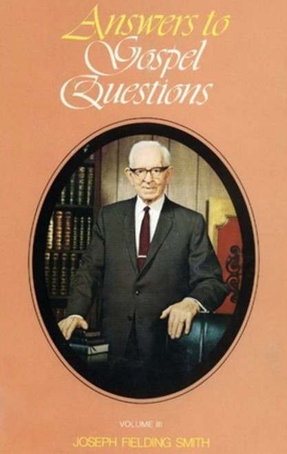 Answers to Gospel Questions Volume 3 (Hardcover)