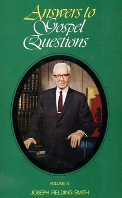 Answers to Gospel Questions Volume 4 (Hardcover)