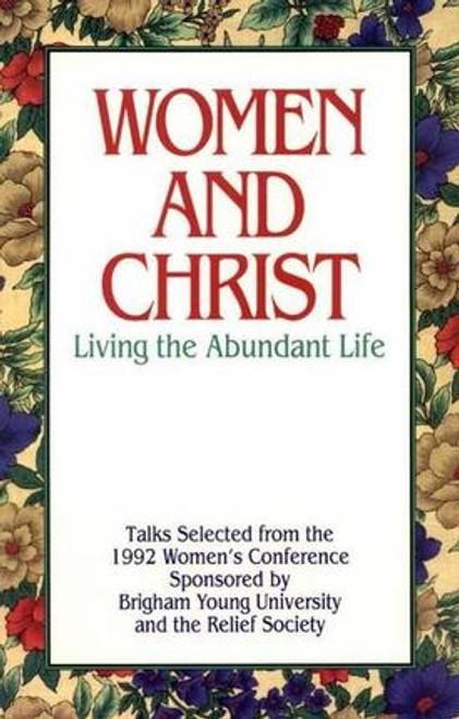 Women and Christ: Living the Abundant Life (Hardcover)