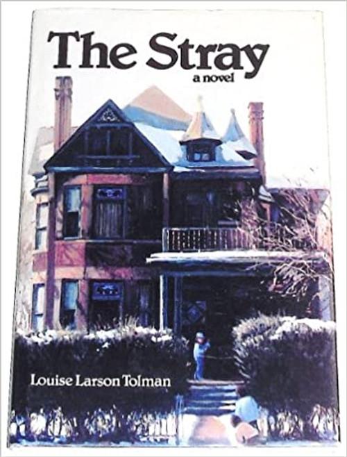 The Stray: A Novel (Hardcover)