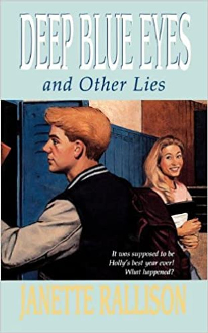Deep Blue Eyes: And Other Lies (Paperback)