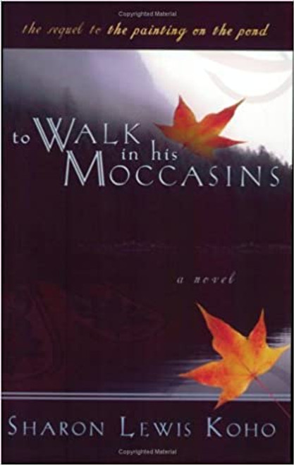 To Walk in His Moccasins (Paperback)