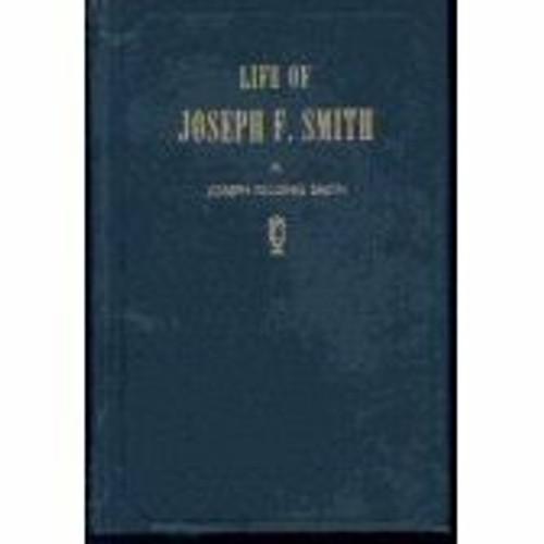 The Life of Joseph F. Smith (Paperback)