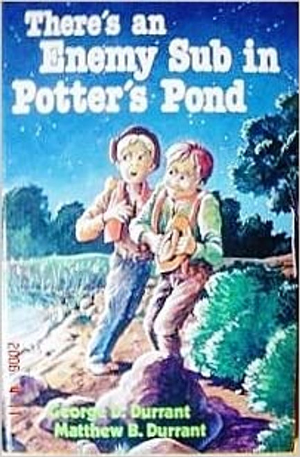 There's an Enemy Sub in Potter's Pond (Hardcover)