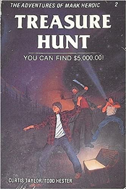 Treasure Hunt: You Can Find $5,000.00! (The Adventures of Mark Heroic) (Paperback)