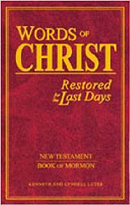 Words of Christ Restored for the Last Days (Hardcover)