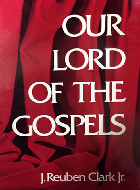 Our Lord of the Gospels (Hardcover)