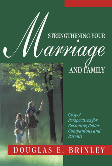 Strengthening Your Marriage and Family (Paperback)