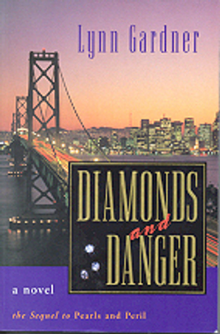 Diamonds and Danger (Gems and Espionage, #3) (Paperback)