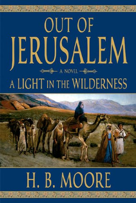 Out of Jerusalem, Vol. 2: A Light in the Wilderness (Hardcover)