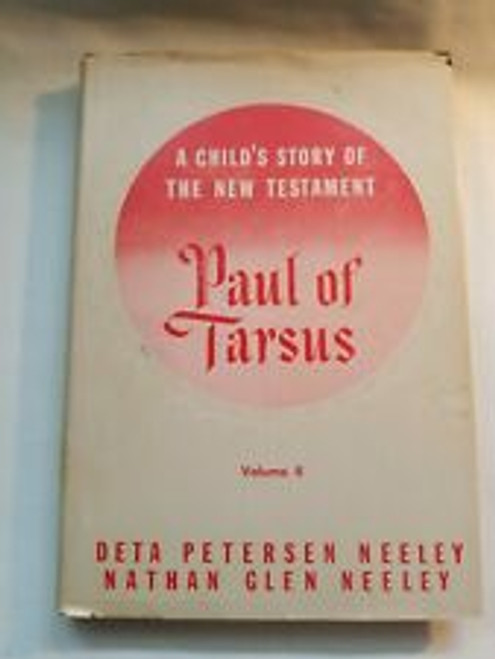Paul of Tarsus, V2: A Child's Story of the New Testament (Hardcover)