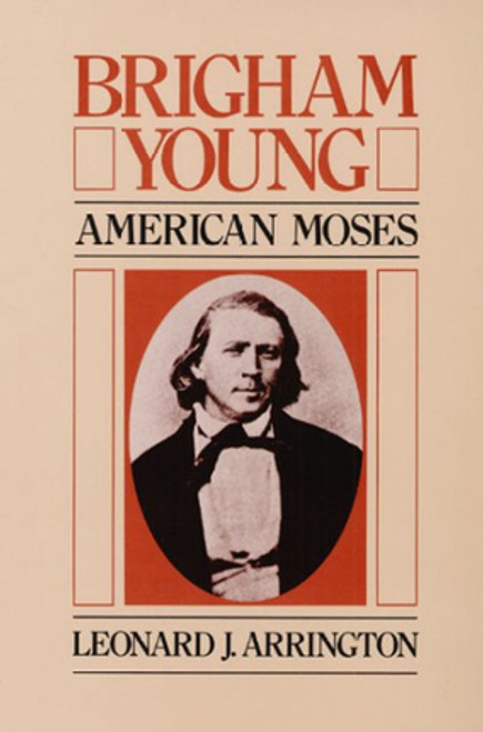Brigham Young: American Moses (Hardcover)