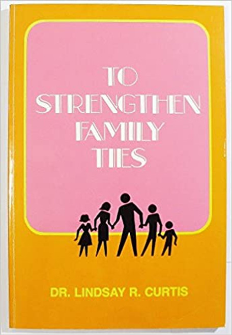 To Strengthen Family Ties (Hardcover)